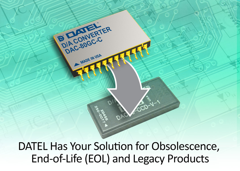 DATEL specializes in replacing and enhancing obsolete microcircuits.